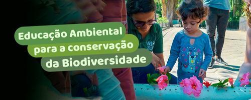 Educação ambiental para a conservação da biodiversidade