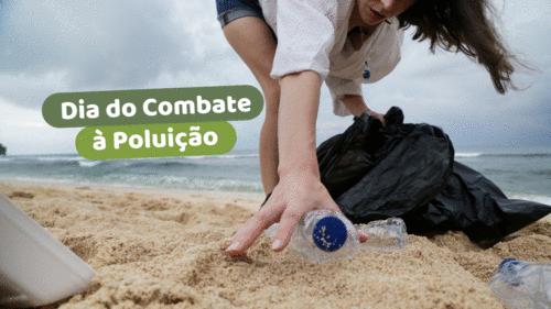 Dia do Combate à Poluição