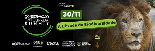 30/11 - Primeiro Dia Conservação Integrada Summit